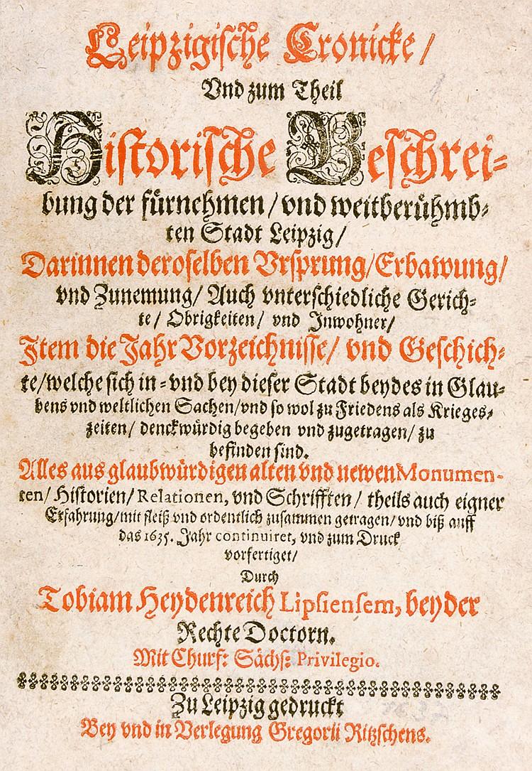Deutschland - Leipzig - - Heydenreich, Tobias. Leipzigische Cronicke, und z