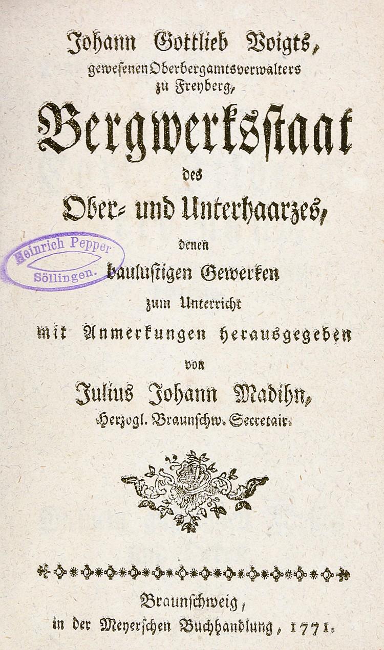 Deutschland - Harz - - Voigt, Johann Gottlieb. Bergwerksstaat des Ober- und