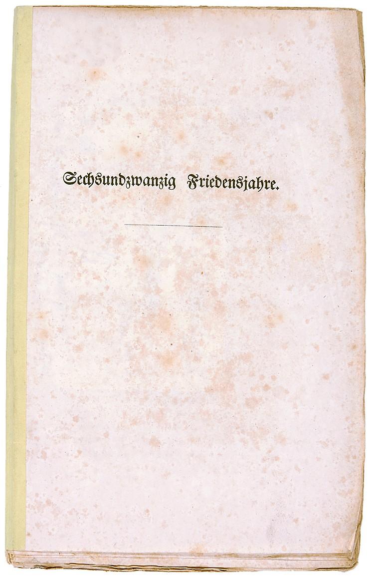 Militaria - - Sechsundzwanzig Friedensjahre. Leipzig, Brockhaus, 1842. 2 Bl