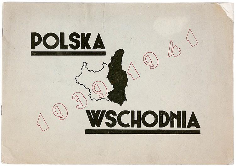Polen - - Polska Wschodnia 1939-1941. (Ost-Polen). Mit 15 Schautafeln von F