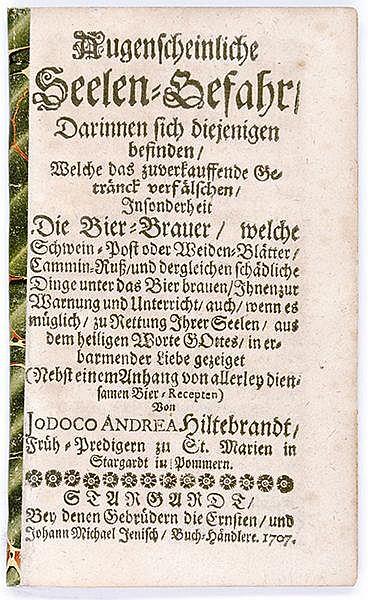 Gastronomie - Bier - - Hiltebrandt, Jodocus Andreas. Augenscheinliche Seele
