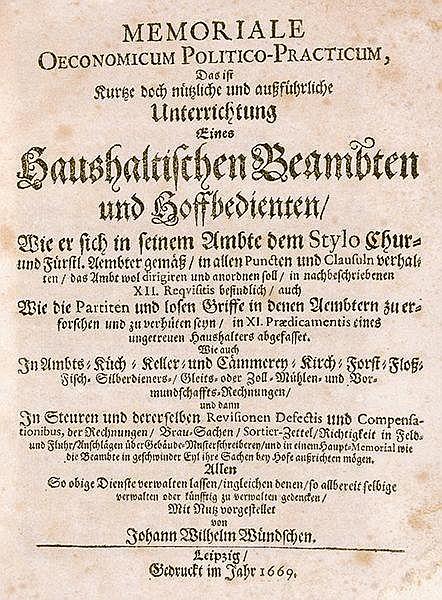 Wirtschaftswissenschaft - - Wündsch, Johann Wilhelm. Memoriale oeconomicum