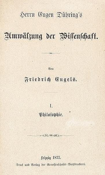 Philosophie - - Engels, Friedrich. Herrn Eugen Dühring's Umwälzung der Wiss