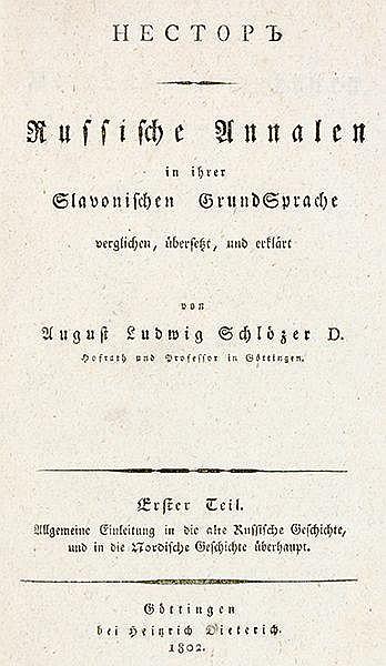 Schlözer, August Ludwig von - - Nestor (Kiovensis). Russische Annalen in ih