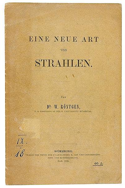 Physik - - Röntgen, Wilhelm Conrad. Eine neue Art von Strahlen. 2. Auflage.