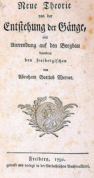 Mineralogie - - Werner, Abraham Gottlob. Neue Theorie von der Entstehung de