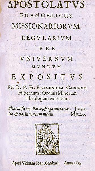 Allgemein - - Caron, Raymond. Apostolatus evangelicus missionariorum regula