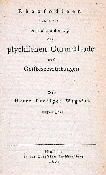Medizin - Psychiatrie - - Reil, Johann Christian. Rhapsodieen über die Anwe