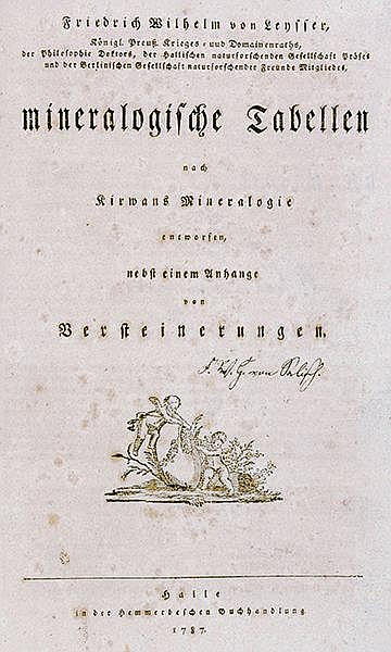 Mineralogie - - Leysser, Friedrich Wilhelm von. Mineralogische Tabellen nac
