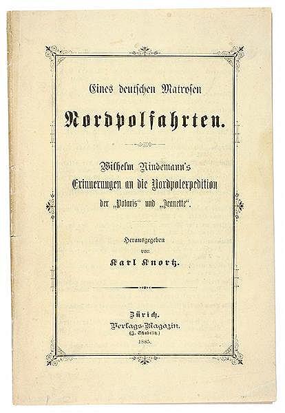 Polargebiete - - Knortz, Karl. Eines deutschen Matrosen Nordpolfahrten. Wil