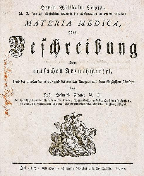 Medizin - Pharmazie - - Lewis, William. Materia Medica, oder Beschreibung d