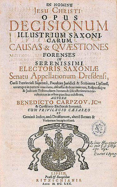 Rechtswissenschaft - - Carpzov, Johann Benedict. Opus decisionum illustrium