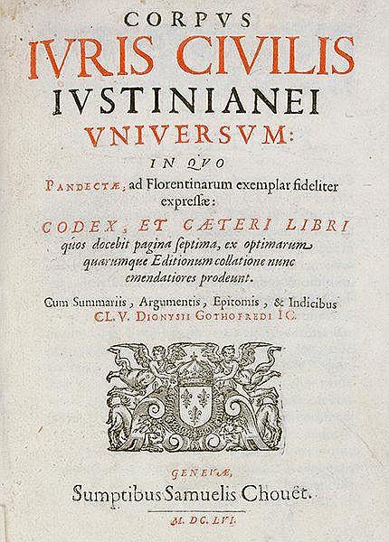 Rechtswissenschaft - - Justinianus. Corpus juris civilis Justinianei univer