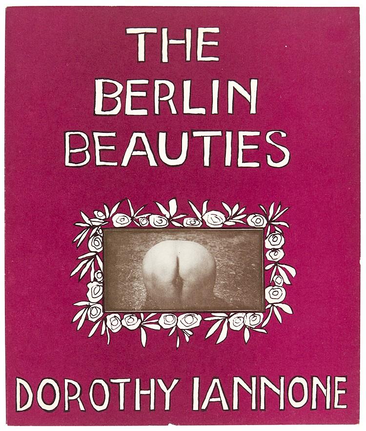 Fluxus - - Iannone, Dorothy. The Berlin Beauties oder Du hast ja keine Ahnu