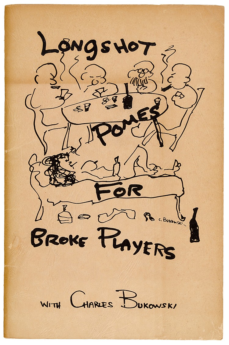 Bukowski, Charles. Longshot Poems for Broke Players. Mit 4 Illustrationen n