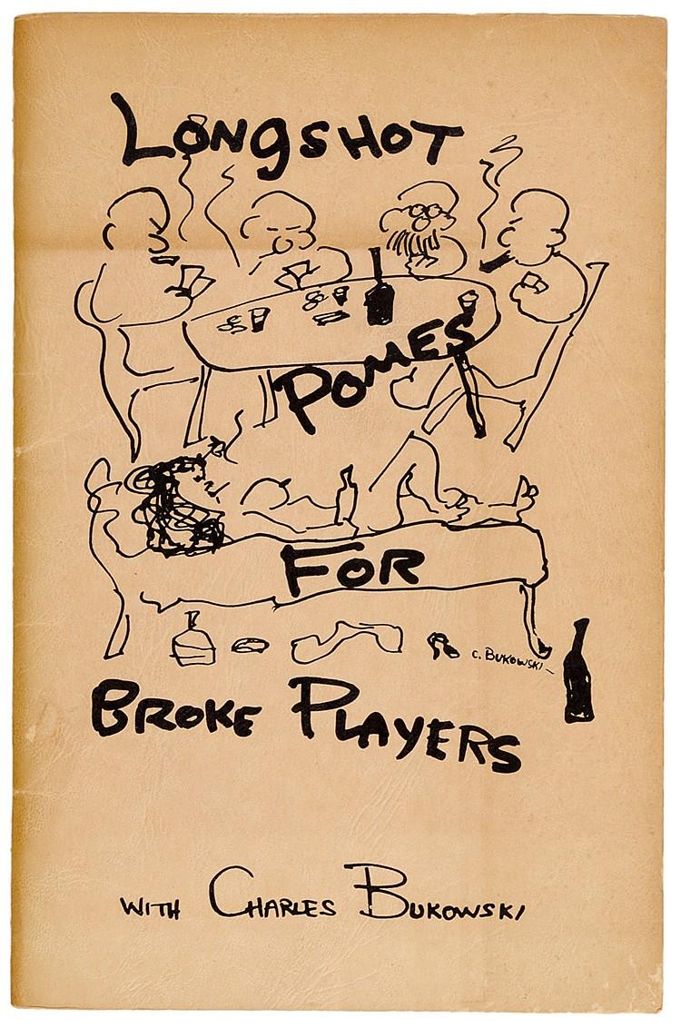 Bukowski, Charles. Longshot Poems for Broke Players. Mit 4 Illustrationen n