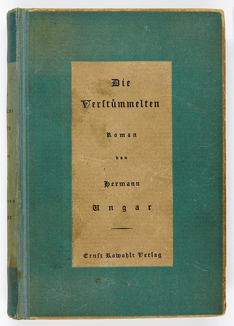 Ungar, Hermann. Die Verstümmelten. Roman. Berlin, Rowohlt, 1923. 269 S., 3