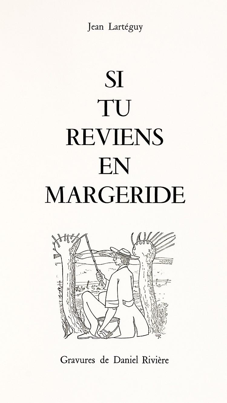 Rivière, David - - Lartéguy, Jean. Si tu reviens en Margeride. Mit radierte