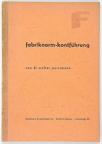 Typographie - - Porstmann, Walter. anweis für die fabriknorm - kontführung.