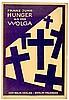 Heartfield, John - - Jung, Franz. Hunger an der Wolga. Berlin, Malik, 1922., Franz Jung, €200