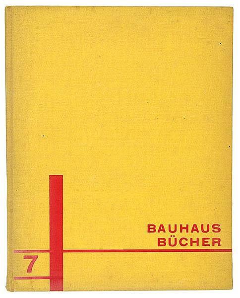 Bauhaus - - Neue Arbeiten der Bauhauswerkstätten. Vorwort von Walter Gropiu