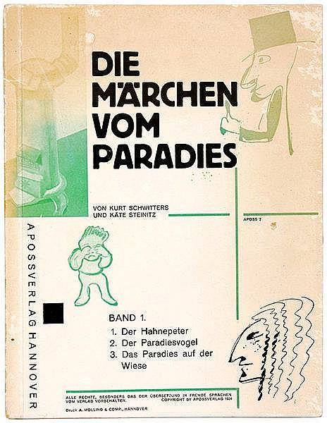 DADA - - Schwitters, Kurt und Käte Steinitz. Die Märchen vom Paradies. Band