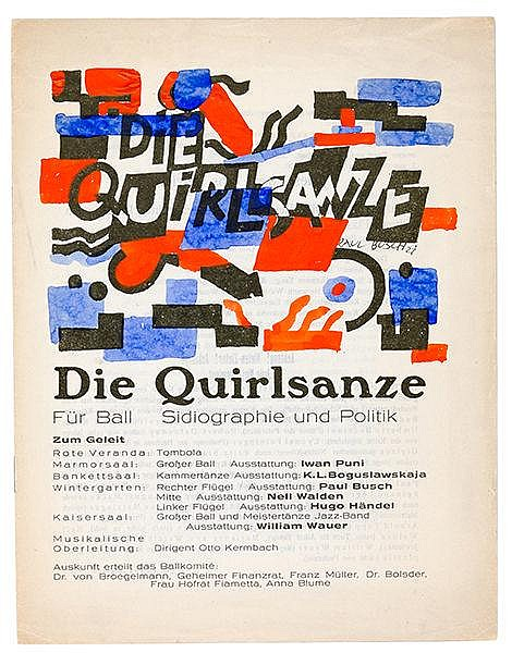 DADA - - Die Quirlsanze. Für Ball, Sidiographie und Politik. (Verfasst von