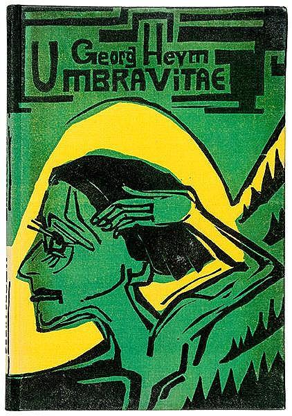 Expressionismus - - Heym, Georg. Umbra vitae. Nachgelassene Gedichte. Mit 4