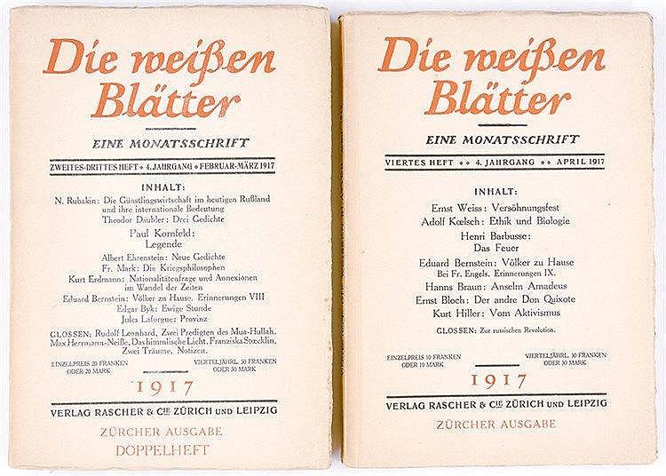 Expressionismus - - Die Weissen Blätter. Eine Monatsschrift. Zwei Hefte in