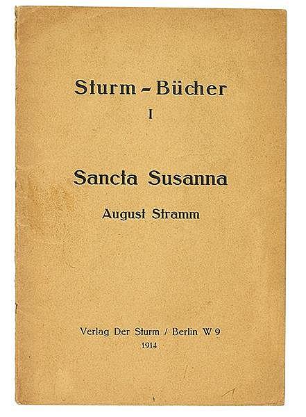 Expressionismus - - Stramm, August. Sancta Susanna. Berlin, Der Sturm, 1914