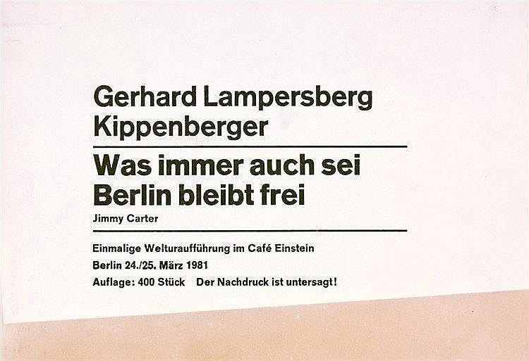 Kippenberger, Martin u. Gerhard Lampersberg. Was immer auch sei, Berlin ble
