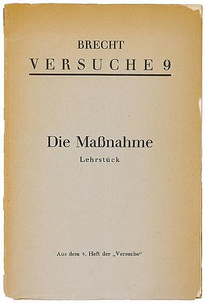 Brecht, Bertolt. Die Maßnahme. Lehrstück. Versuche 9. Aus dem 4. Heft der
