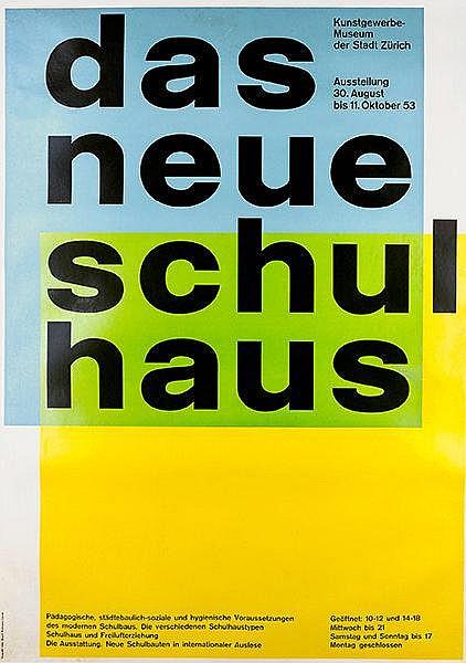 Plakate - - Vivarelli, Carlo. Das neue Schulhaus. Ausstellung im Kunstgewer