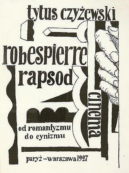 Polnische Avantgarde - - Czyzewski, Tytus. Robespierre. Rapsod. Cinema. Od