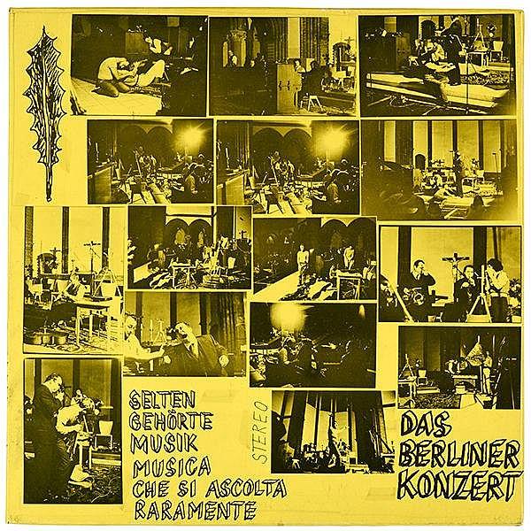 Wiener Aktionismus - - Das Berliner Konzert. Selten geh?rte Musik. Musica c