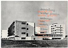 Bauhaus - - Gropius, Walter. Ausstellung Walter Gropius. Zeichnungen. Fotos