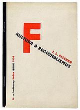 Bauhaus - - Fischer, J. L. Kultura a reginalismus. Ausstattung von Zdenek R