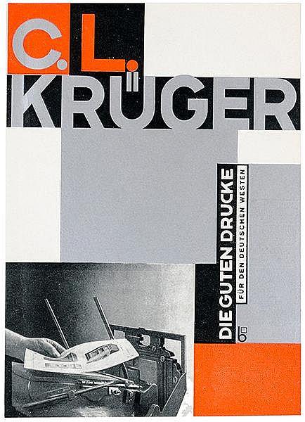 Typographie - - Burchartz, Max. C.L. Krüger. Die guten Drucke für den deuts