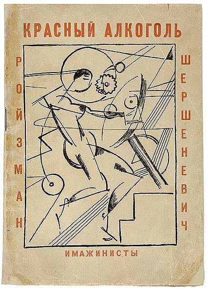 Russische Avantgarde - - Scherschenewitsch, Wadim G. und Matwej Rojsman. Kr