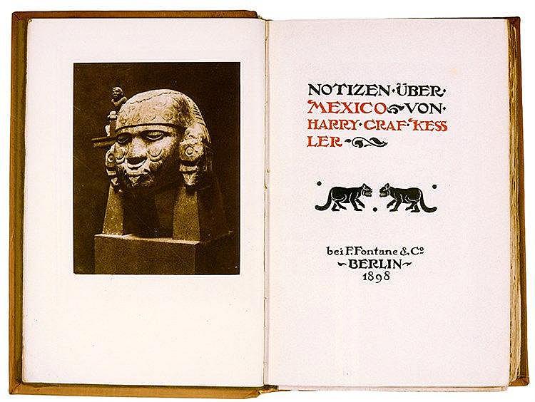 Kessler, Harry Graf. Notizen über Mexico. Mit 3 Lichtdrucktafeln. Berlin, F
