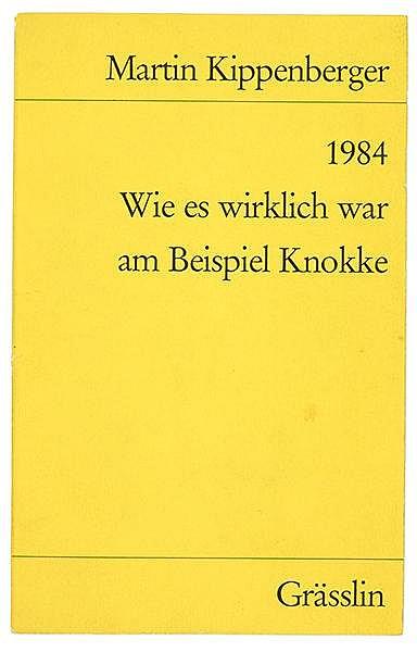Kippenberger, Martin. 1984. Wie es wirklich war am Beispiel Knokke. Für Wer