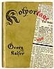 Kaiser, Georg. Kolportage. Komödie in einem Vorspiel und drei Akten nach zw, Georg (1767) Kaiser, €200