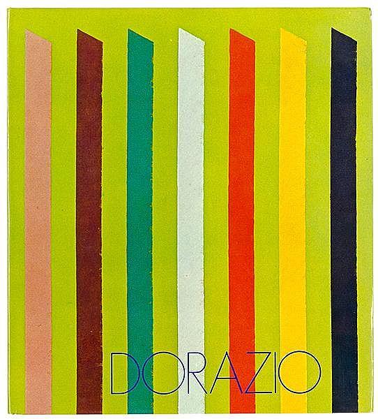 Dorazio, Piero - - Crisafi, Giorgio. Dorazio. Mit Textbeiträgen von Marisa