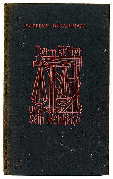 Dürrenmatt, Friedrich. Der Richter und sein Henker. Einsiedeln-Zürich-Köln,