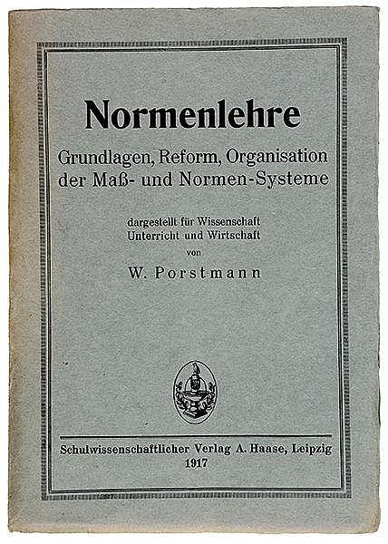 Typographie - - Porstmann, Walter. Normenlehre. Grundlagen, Reform, Organis