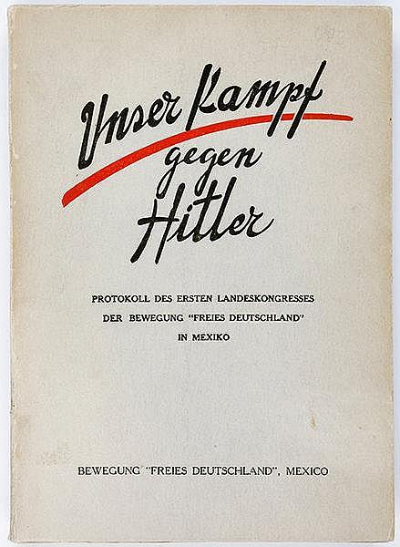Exilliteratur - - Unser Kampf gegen Hitler. Protokoll des ersten Landeskong