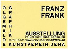 Bauhaus - - Dexel, Walter. Franz Frank. Ölgemälde. Graphik. Einladungskarte