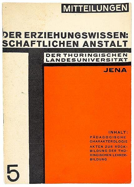 Bauhaus - - Dexel, Walter. Mitteilungen der erziehungswissenschaftlichen An