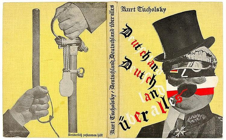 Tucholsky, Kurt. Deutschland Deutschland über alles. Ein Bilderbuch von Kur