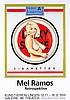 Ramos, Mel. Lucky Lulu Blonde. Ausstellungsplakat für die Retrospektive im, Mel Ramos, €300